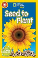 National Geographic Kids: Seed to Plant Book